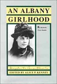 An Albany Girlhoodby: Hamlin, Huybertie Pruyn - Product Image