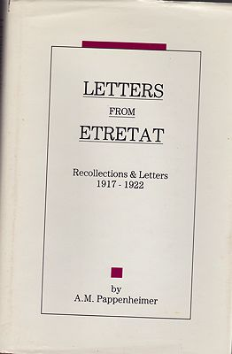 Letters from Etretat: Recollections and Letters 1917-1922 (SIGNED)by: Pappenheimer, A.M - Product Image