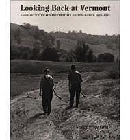 Looking Back at Vermont - Farm Security Administration Photographs, 1936 - 1942Graff, Nancy Price - Product Image