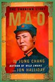 Mao: The Unknown Storyby: Chang, Jung, Jon Halliday - Product Image